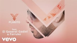 Yandel - Plakito (Remix Audio) ft. El General Gadiel, Farruko