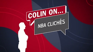 Colin on... NBA Clichés | SPEAK FOR YOURSELF