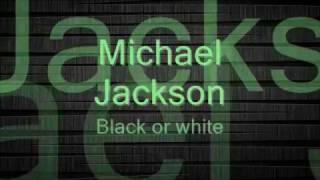 Black Or White-Michael Jackson (Con Letra)