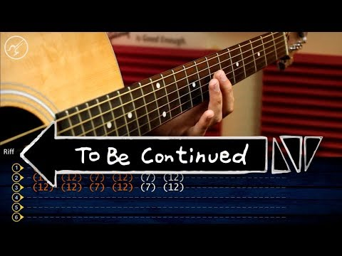 To Be Continued - Guitar Tutorial | TABS Christianvib