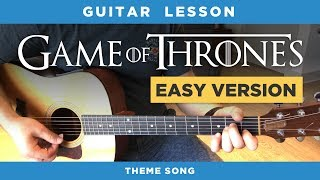 """🎸 """"Game Of Thrones"""" Easy Guitar Lesson (theme Song) - No Capo, Chords & Intro Tabs"""
