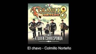 El chavo (Audio) - Colmillo Norteño (Video)