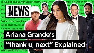 "Ariana Grande's ""thank u, next"" Explained 