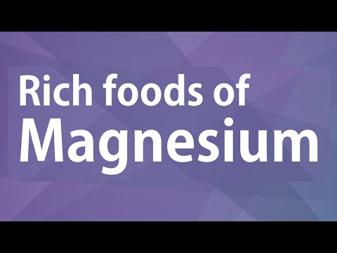 Video Rich Foods of Magnesium - GOOD FOOD GOOD HEALTH - BENEFITS OF WELLNESS