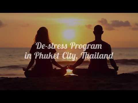 De-stress Program in Phuket Thailand