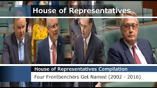 House of Representatives - Four Frontbenchers Get Named (2002 - 2016)