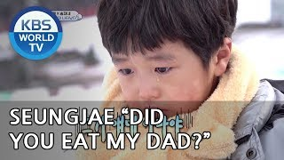 """Seungjae """"Did you eat my Dad..?"""" [The Return of Superman/2019.01.27]"""