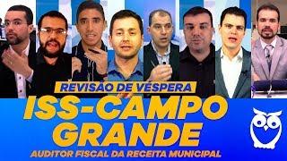 Revisão de Véspera ISS Campo Grande: Auditor Fiscal da Receita Municipal
