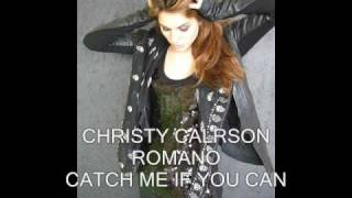 CHRISTY CARLSON ROMANO - CATCH ME IF YOU CAN