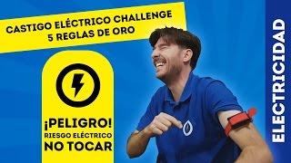 CHALLENGE CINCO REGLAS DE ORO DE LA ELECTRICIDAD