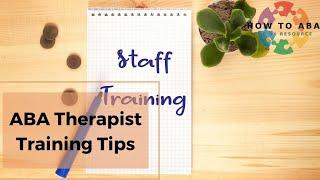 ABA Therapist Training Tips