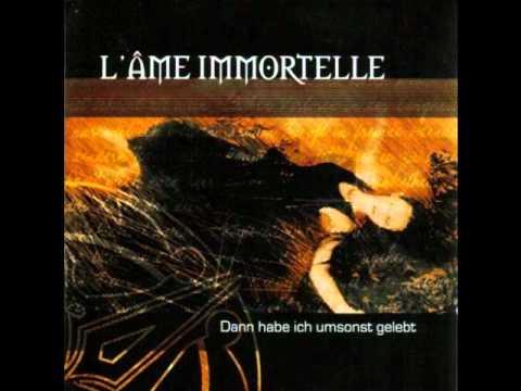 L'âme Immortelle - Was hält mich noch hier