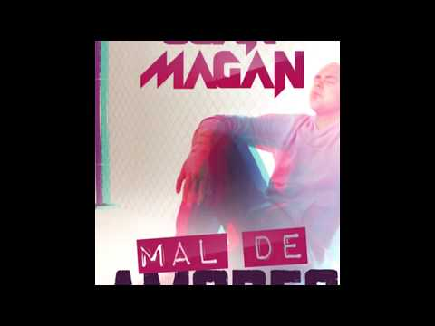 Mal De Amores - Juan Magan Mp3
