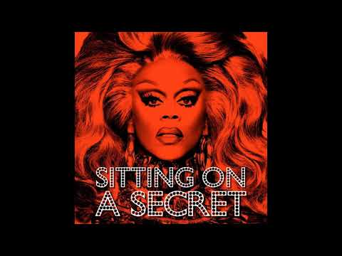 RuPaul - Sitting On A Secret (Official Audio)
