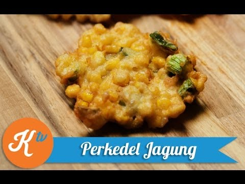 Resep Bakwan Jagung (Corn Fritter Recipe Video) | MELATI PUTRI
