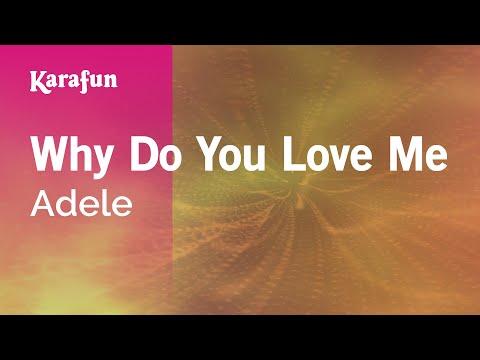 Why Do You Love Me - Adele | Karaoke Version | KaraFun