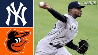 New York Yankees @ Baltimore Orioles | Game Highlights | 4/28/21