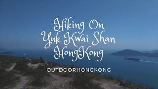 Yuk Kwai Shan (Mount Johnston) - Hiking