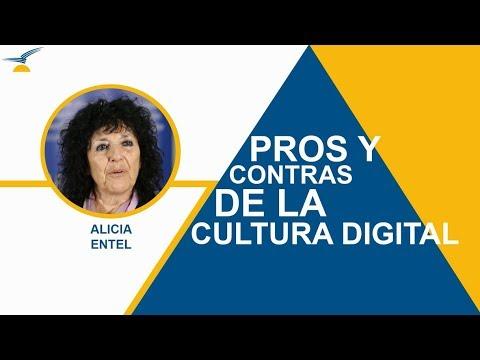 Alicia Entel: Los pro y los contra de la cultura digital