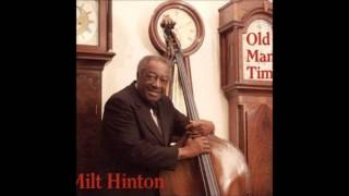 Milt Hinton - Old Man Time