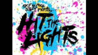 Hit The Lights-Bodybag***Lyrics