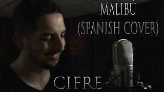 Cifre | Malibu | Spanish Version | Miley Cyrus Cover