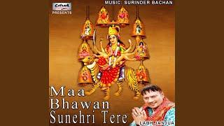 Maa Bhawan Sunehri Tere - YouTube