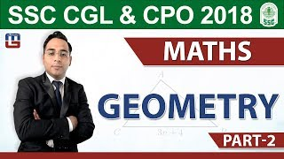 SSC CGL 2018 | CPO 2018  | Geometry | Part 2 | Maths | 6 pm