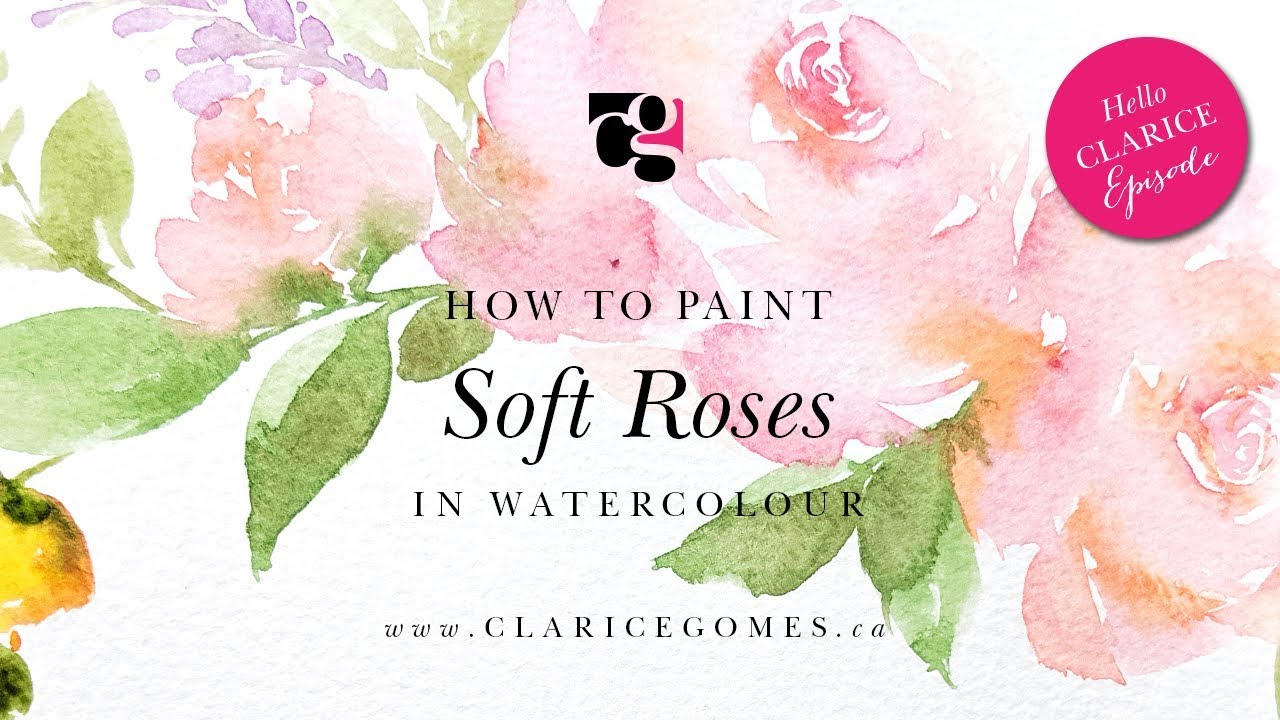 How to Paint Soft Roses in Watercolour