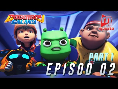 Download BoBoiBoy Galaxy - Episod 02 (Part 1) HD Mp4 3GP Video and MP3