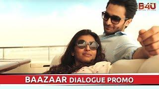 Baazaar - Dialogue Promo #1   Saif Ali Khan, Radhika Apte   Releasing on 26th October
