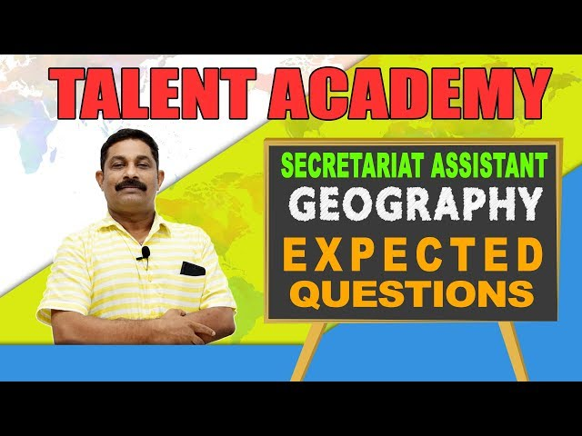 Get Full Marks for Geography with these Easy Tips Secretariat Assistant | Degree Level | PSC Exams