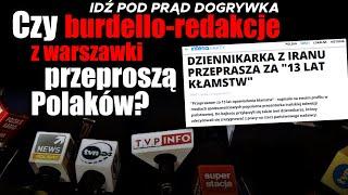 Czy burdello-redakcje z warszawki przeproszą Polaków?