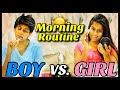 Boys VS. Girls : Morning Routine