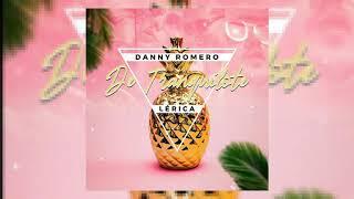 Danny Romero & Lérica - De Tranquilote