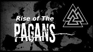 Why is Paganism Booming in Europe and Beyond?