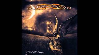 Dark At Dawn-Dark At Dawn