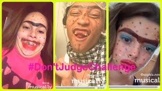Don't Judge Challenge Compilation - #DontJudgeChallenge | on musical.ly