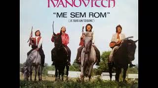 Cigani Ivanovici - Me sem rom