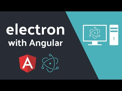 Native Desktop Apps with Angular and Electron