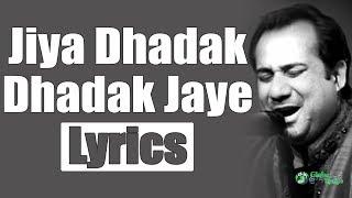 Jiya Dhadak Dhadak Jaye | Full Song | Lyrics | HD   - YouTube