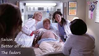 Grey's anatomy S2E07 - Better off dead - The faders