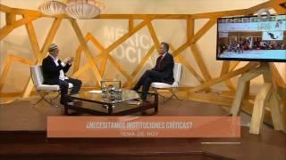 México Social - ¿Necesitamos instituciones críticas? (20/12/2016)