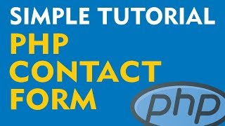 Create a PHP Contact Form - Simple, Easy Tutorial (Part 1)