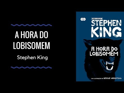 Resenha: A Hora do Lobisomem de Stephen King - VEDA #10