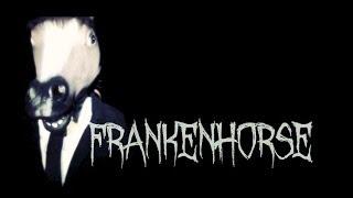 FRANKENHORSE