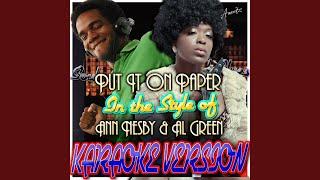 Put It On Paper (In the Style of Ann Nesby & Al Green) (Karaoke Version)