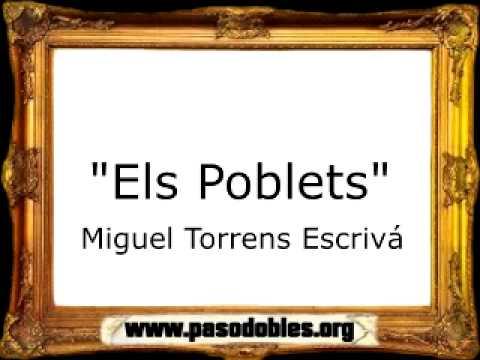Els Poblets - Miguel Torrens Escrivá [Pasodoble]
