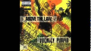 Above The Law - Livin' Like Hustlers (G-Mixx) - Vocally Pimpin'