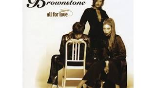 Brownstone - Baby Love